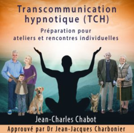 mp3 gratuit hypnose trans communication hypnotique tch jean-charles chabot jean-jacques charbonier